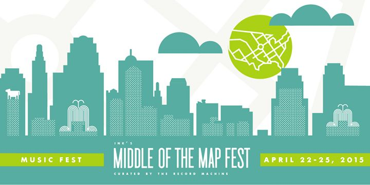Middle Of The Map INK's Middle of the Map Fest: MUSIC FEST – April 22 to 25 – KCWIFT  Middle Of The Map